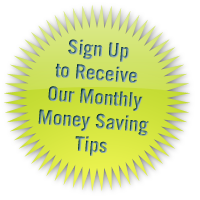 sign up to receive our monthly money savings tips